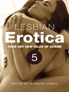 Lesbian Erotica, Volume 5 (eBook): Four Great New Stories